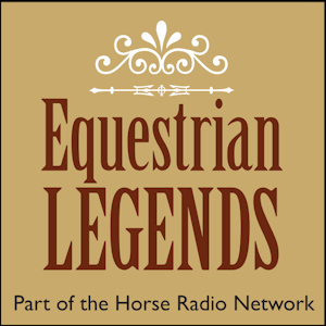 Episodes – Equestrian Legends Radio Show